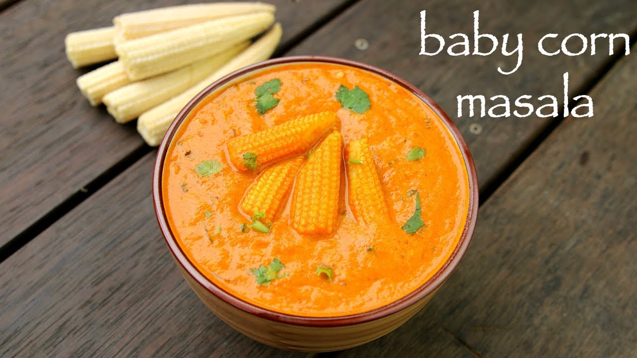 Baby corn masala recipe baby corn gravy how to make baby corn baby corn masala recipe baby corn gravy how to make baby corn curry forumfinder Image collections
