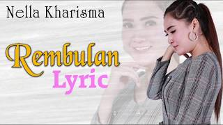 Download Lagu Rembulan ~ Nella Kharisma   |   Video Lyric mp3