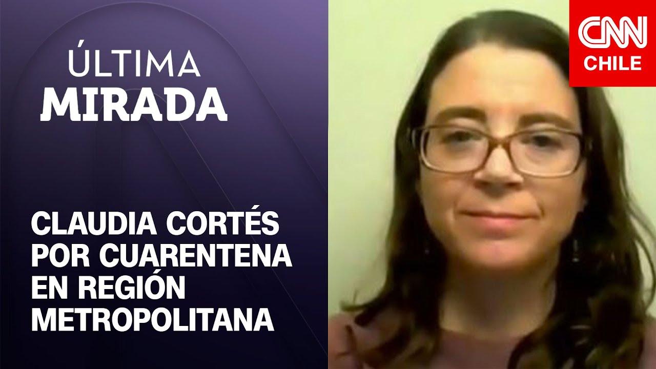 """Dra. Claudia Cortés por cuarentena para la RM: """"Si no es cumplida no sirve de nada"""""""