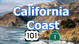 California Coast - via Pacific Coast Hwy & 101