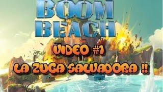 boom beach la zuca salvadora!!,boom beach trucos,boom beach ataques...
