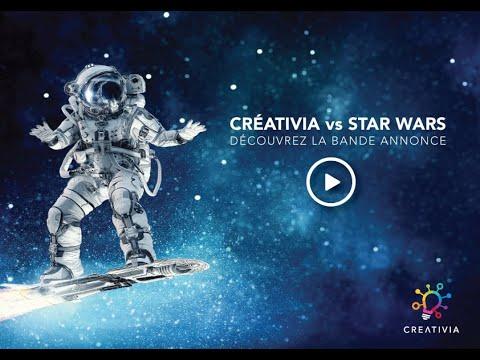 CREATIVIA vs STAR WARS : DÉCOUVREZ LA BANDE ANNONCE