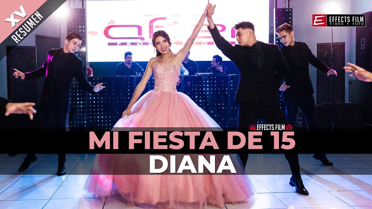 Diana Fiesta de 15 años ► EFFECTS FILM