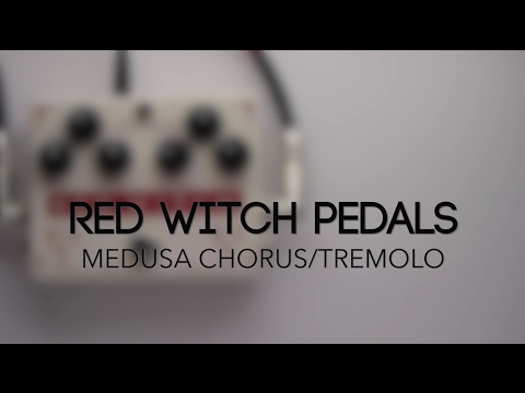 Red Witch Pedals Medusa Chorus/Tremolo