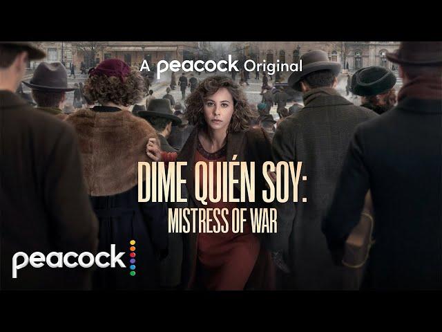 Dime Quién Soy: Mistress of War | Official Trailer | Peacock Original