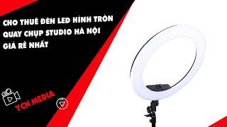 Cho thuê đèn led hình tròn quay chụp studio Hà Nội giá rẻ nhất
