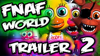 FNAF WORLD TRAILER 2 Reaction | NEW GAMEPLAY! | FNAF WORLD GAMEPLAY TRAILER 2