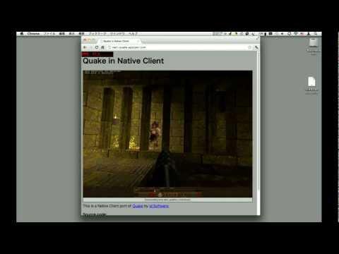 Quake in Native Client(Google Chrome 14beta NaCL)