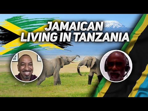 What's It Like Being a Jamaican Living in Tanzania?