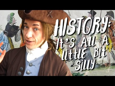 HISTORY: It's All A Little Bit Silly - GEORGIAN ERA