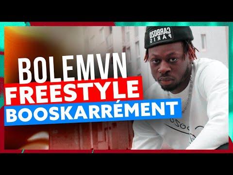 Youtube: Bolémvn | Freestyle Booskarrément