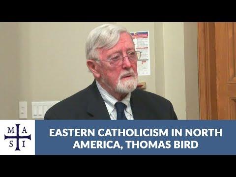 Eastern Catholicism in North America | Thomas Bird
