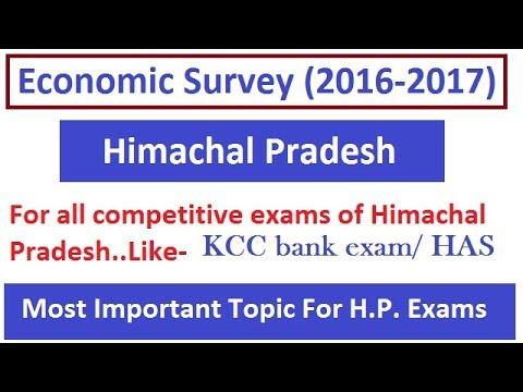 Economic Survey Of Himachal Pradesh (2016-2017)- For KCC bank exam and HAS exam.