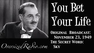 "You Bet Your Life with Groucho Marx 1949-11-23 Secret Word ""Sky"""