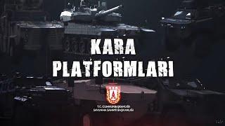 YERLİ KARA PLATFORMLARI