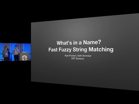 What's in a Name? Fast Fuzzy String Matching - Seth Verrinder & Kyle Putnam - Midwest.io 2015