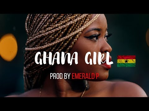 """(SOLD-OUT) """"GHANA GIRL""""- Afrobeat x AfroPop Instrumental 2019 (Prod By Emerald)"""