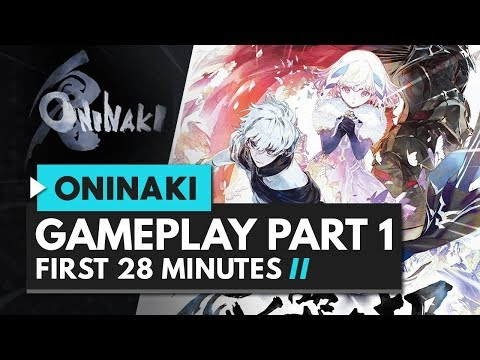 ONINAKI Gameplay Part 1 | First 27 Minutes of Gameplay