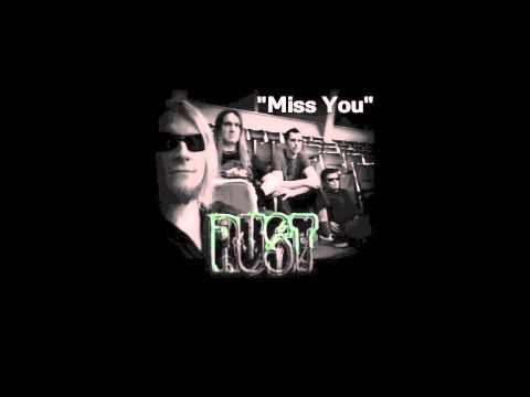 RUST - Miss You