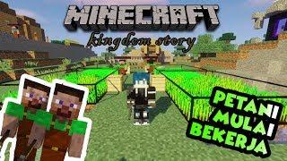 PARA PETANI MULAI BEKERJA!! : Minecraft Kingdom Story | S2-Ep.1