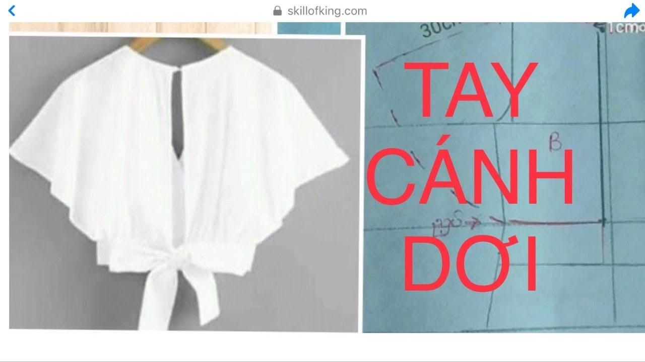 Số 103: Cách thiết kế Thân Sau áo tay cánh Dơi- Cương Nguyễn: