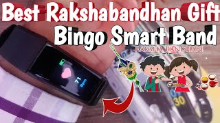 Best Rakshabandhan Gift : Bingo F0S Smart Fitness Band/Tracker Unboxing and full Review