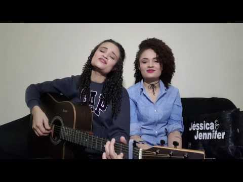 Na riqueza e na pobreza-Jads & Jadson (cover por Jéssica e Jennifer)