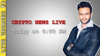 LIVE : Crypto News Updates