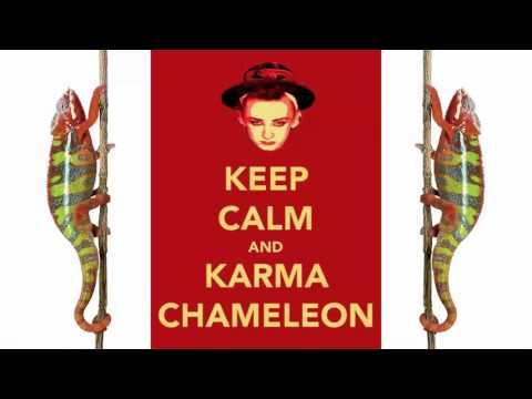 Karma Chameleon 10 Hours