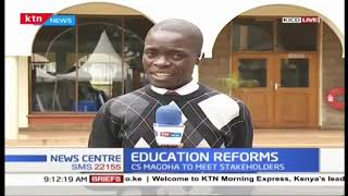 CS Magoha to meet stakeholders on Education reforms at KICC