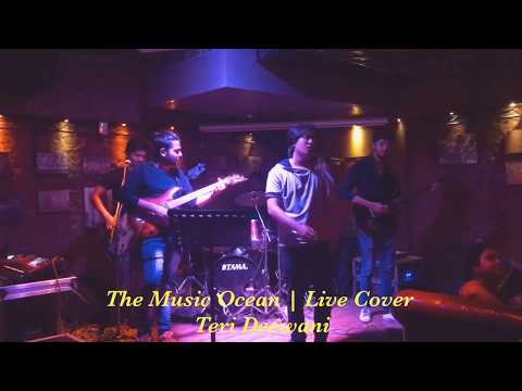 Teri Deewani | The Music Ocean | Live Band