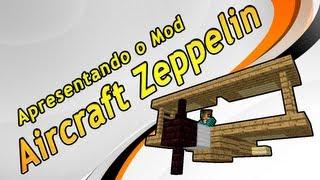 Apresentando o Mod Aircraft Zeppelin (Haribote)