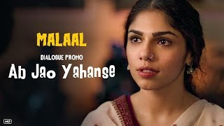 Malaal Ab Jao Yahanse Dialogue Promo 1 Sharmin Segal Meezaan 5th July 2019