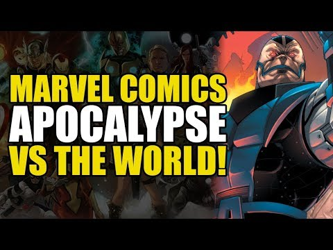 Apocalypse vs The World (X-Men: Blood of Apocalypse)