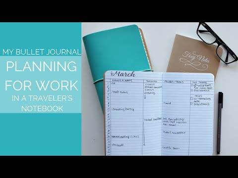 How to: Bullet Journal for Work in a Travelers Notebook