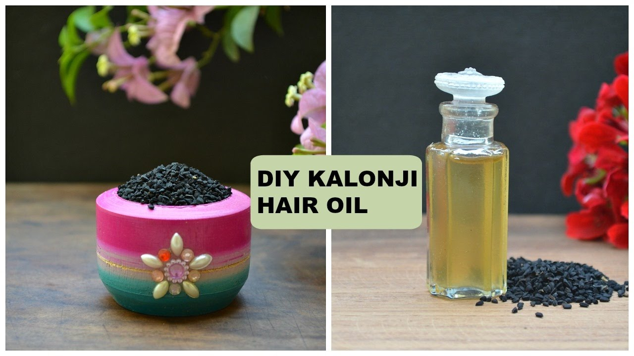 Diy Kalonji Hair Oil Black Seed Oil For Hair Regrowth Stop Hair