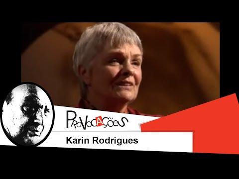 Provocações   Karin Rodrigues