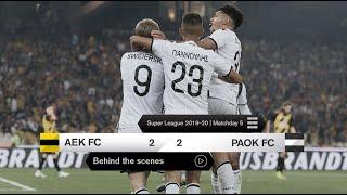 Η παρακαμέρα του ΑΕΚ-ΠΑΟΚ - PAOK TV