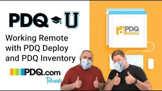 Working Remote with PDQ Deploy and Inventory