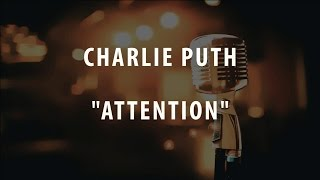 Download Lagu CHARLIE PUTH - ATTENTION (INSTRUMENTAL / KARAOKE) Mp3