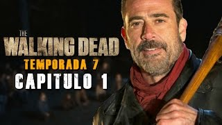 The Walking Dead Temporada 7 Captulo 1 Resumido