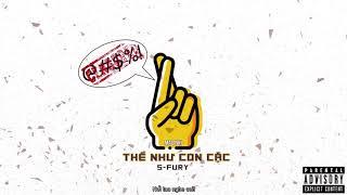(REPLY MAC) THỀ NCC! - S-FURY