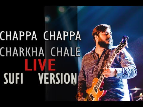 Sufi Rock Band Delhi | Chappa Chappa Charkha Chale (Sufi Version) | One Take Performance