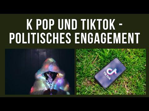 K Pop und TikTok - Politisches Engagement