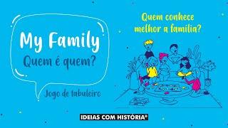 My Family - Quem é quem?