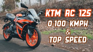KTM RC 125 0-100 kmph And Top Speed Run