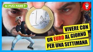 Vivere con 1 Euro al Giorno per una Settimana - [Si Può Fare?] - [Esperimento] - theShow
