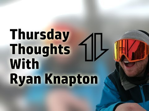 Thursday Thoughts with Ryan Knapton