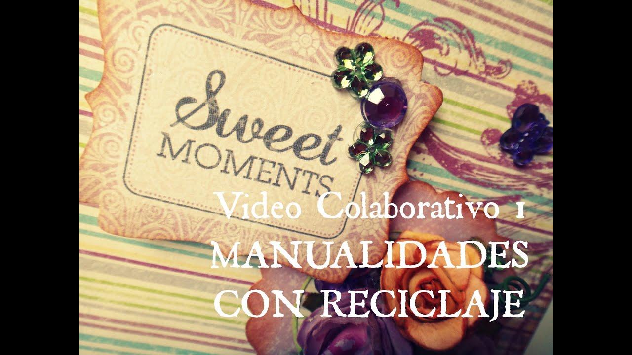 Manualidades con reciclaje video colaborativo como - Como hacer album de fotos manualidades ...