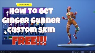 HOW TO GET GINGER GUNNER CUSTOM SKIN IN FORTNITE